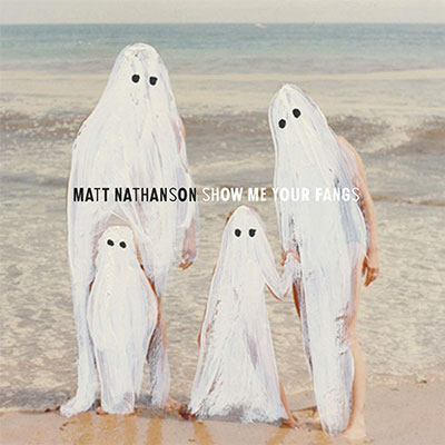 The 10 Worst Album Cover Artworks of 2014: 09. Matt Nathanson - Show Me Your Fangs