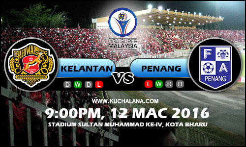Liga Super 2016 - Kelantan Vs Penang