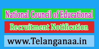 National Council of Educational Research / Training NCERT Recruitment Notification 2017