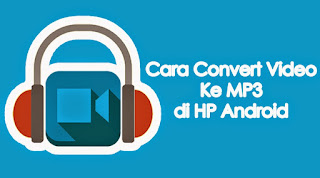 aplikasi mengubah video menjadi mp3 pc, aplikasi convert video to mp3 android, aplikasi converter video ke mp3 terbaik, aplikasi converter video ke mp3 terbaik pc, cara mengubah video menjadi mp3 di android tanpa aplikasi, aplikasi convert video ke mp3 pc, download mp3 video converter, cara mengubah video menjadi mp3 di laptop