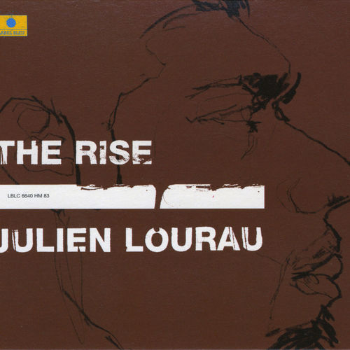 Mood du jour The Rise Julien Lourau