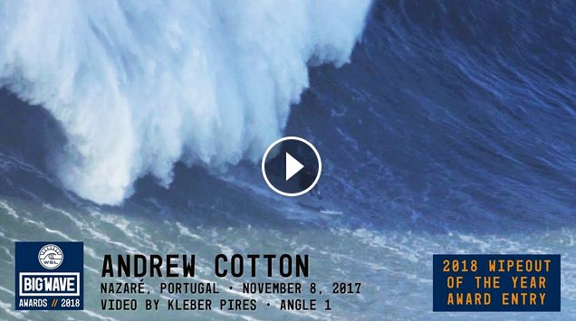Andrew Cotton at Nazaré - 2018 Wipeout of the Year Award Entry - WSL Big Wave Awards