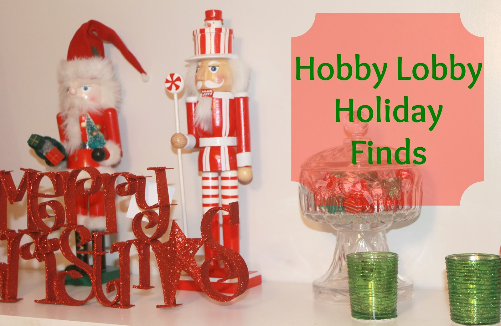Hobby Lobby Holiday Shopping Haul ~ Christmas Decorations Sale ...