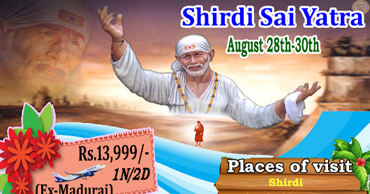 Hurry Up to Worship SAI BABA . Shridi Package.