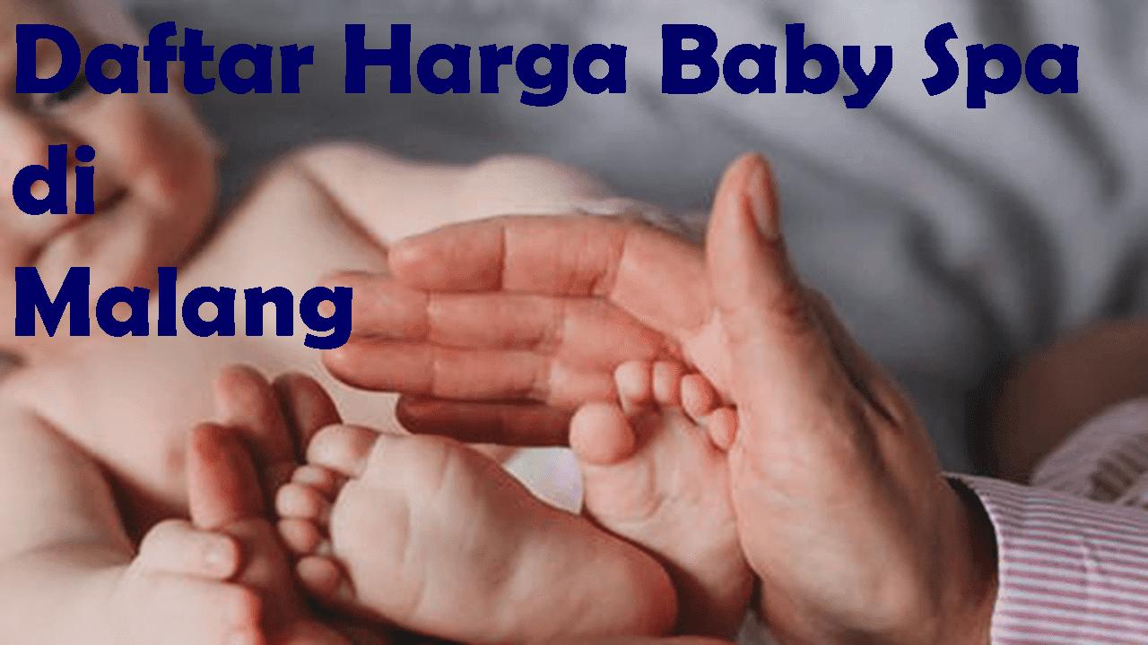 Daftar Harga Baby SPA di Malang