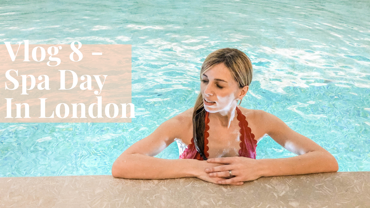 Spa Day And Come Shopping With Me In London