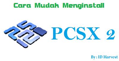 Cara Setting PCSX2 di Laptop