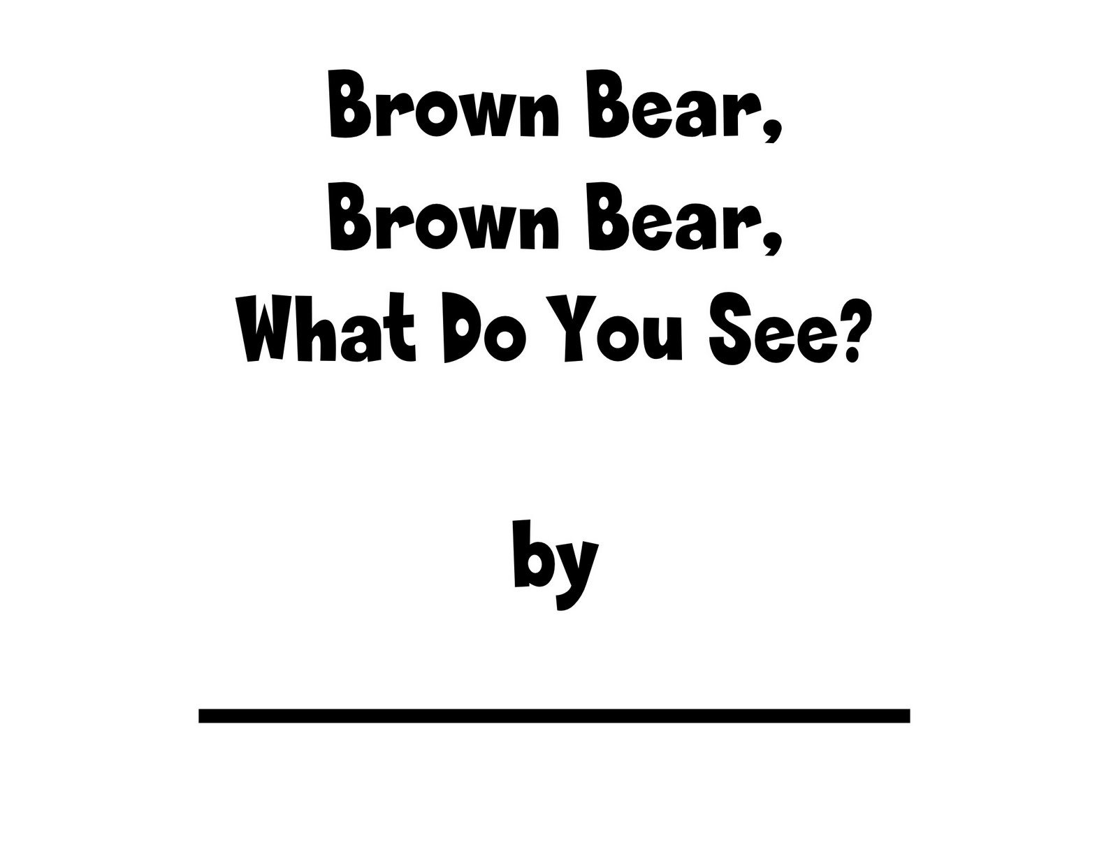 Ms. Carlie's Little Learners Preschool: {brown bear, brown