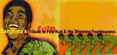 "Sangoma Everett's ""Tribute to Fela Kuti"""
