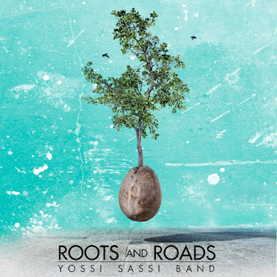 yossi sassi band - roots and roads - cover album - 2016