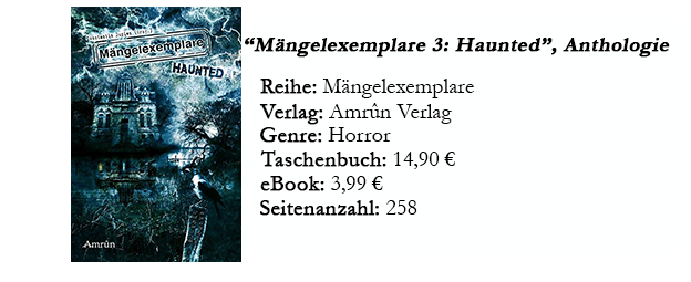 https://www.amazon.de/M%C3%A4ngelexemplare-3-Haunted-Constantin-Dupien/dp/3958690580/ref=tmm_pap_swatch_0?_encoding=UTF8&qid=1497012861&sr=1-1
