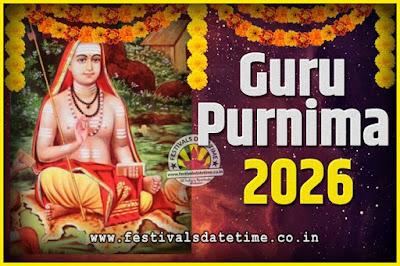 2026 Guru Purnima Pooja Date and Time, 2026 Guru Purnima Calendar