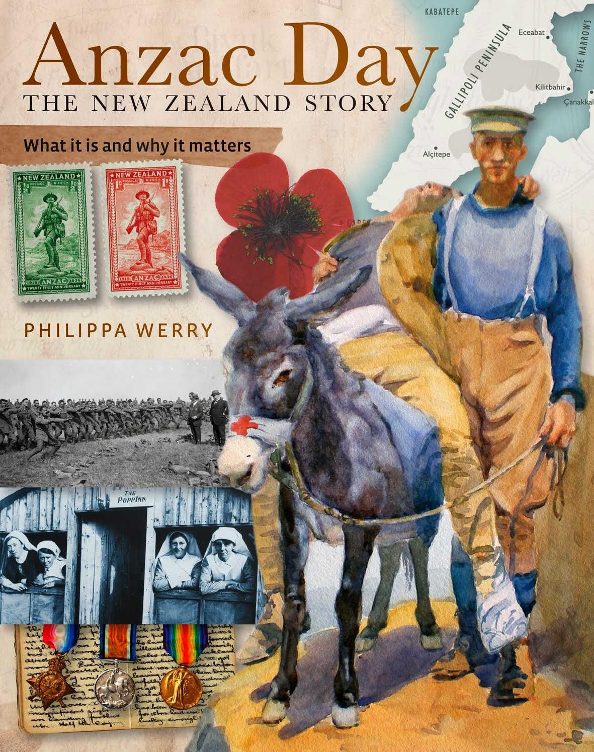 Anzac Day: the New Zealand story by Philippa Werry (New Holland, 2013)