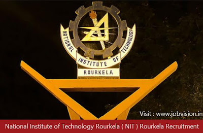 National Institute of Technology Rourkela ( NIT ) Rourkela Recruitment 2018
