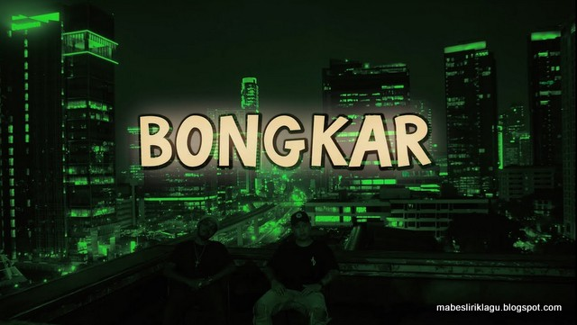Lirik Bongkar Ben Utomo feat Brayen MC