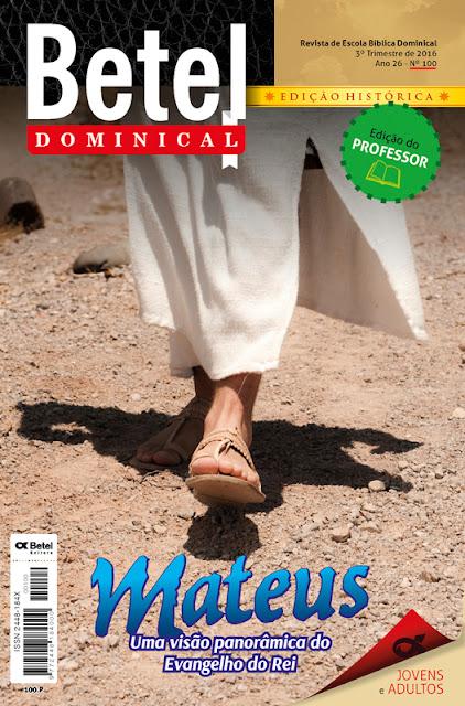 Editora Betel Lição 6 As bem-aventuranças do Reino de Deus.