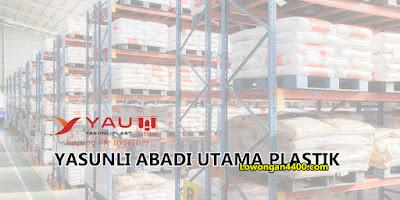 Lowongan Kerja PT. Yasunli Abadi Utama Plastik Tangerang 2020