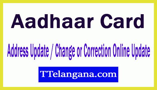 Aadhaar Card Address Update / Change or Correction Online Update