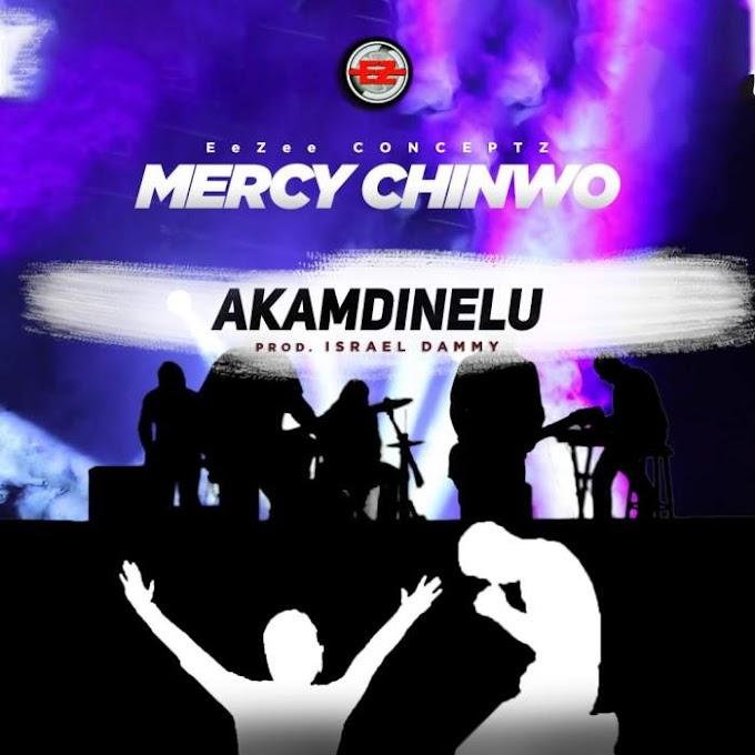 """[SB-MUSIC] Mercy Chinwo - """"Akamdinelu"""""""