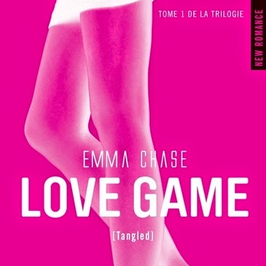 Tangled, tome 1 : Love Game de Emma Chase