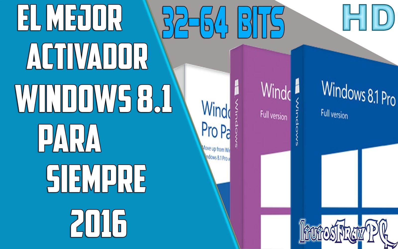 como activar windows 8.1 para siempre