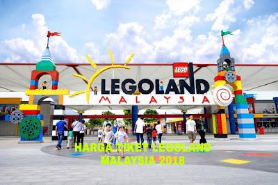 Harga Tiket LEGOLAND Malaysia Terkini 2018