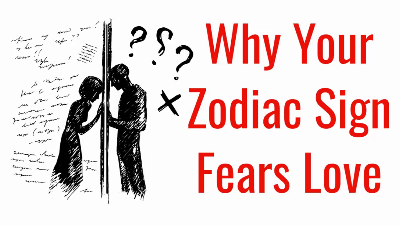 This Is Why You Are Afraid Of Love, Based On Your Zodiac Sign