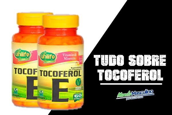 Tocoferol (Vitamina E) O Que é? Para Que Serve? & Onde Encontra?