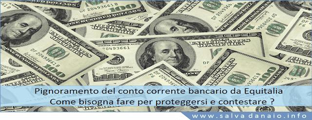 Pignoramento conto corrente bancario equitalia – come proteggersi