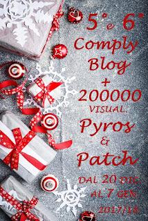 http://pyrosepatch.blogspot.it/2017/12/5-e-6-compliblog-200000-visualizzazioni.html