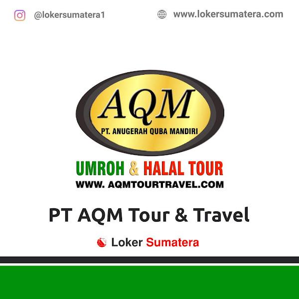 Lowongan Kerja Bengkulu, AQM Tour Juni 2021
