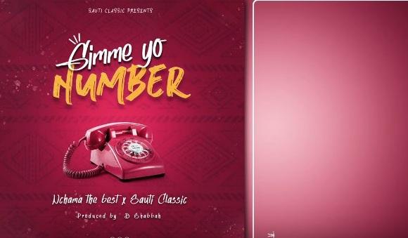 Audio Nchama The Best X Sauti Classic - GIMME YO NUMBER