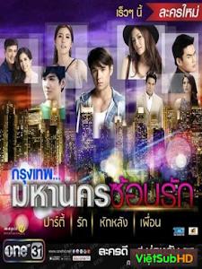 Bangkok Nơi Tình Yêu Bắt Đầu