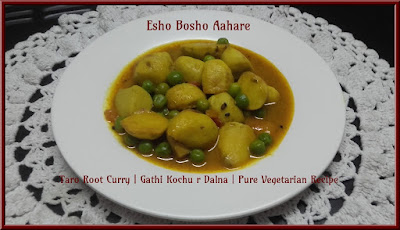 Taro Root Curry | Gathi Kochu r Dalna | Pure Vegetarian Recipe - Esho Bosho Aahare