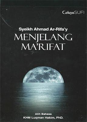 Menjelang Makrifat karya Syekh Ahmad Rifay
