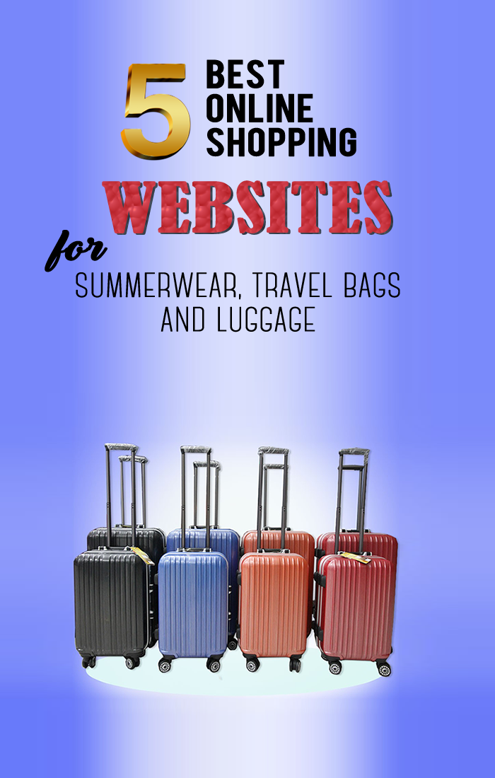 Best Online Shopping Websites For Summerwear, Travel Bags And Luggage