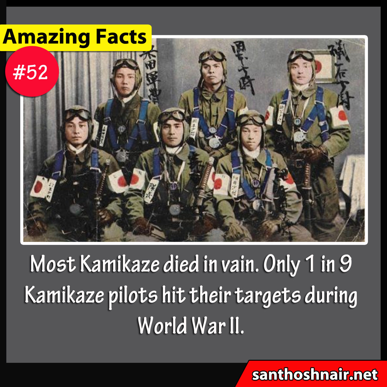 Amazing Facts #52 - Kamikaze Pilots