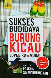 SUKSES BUDIDAYA BURUNG KICAU