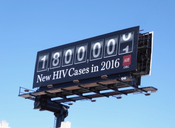 HIV cases in 2016 AHF billboard