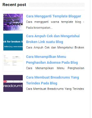 Cara Mudah Menambah Widget Recent Post Pada Blog