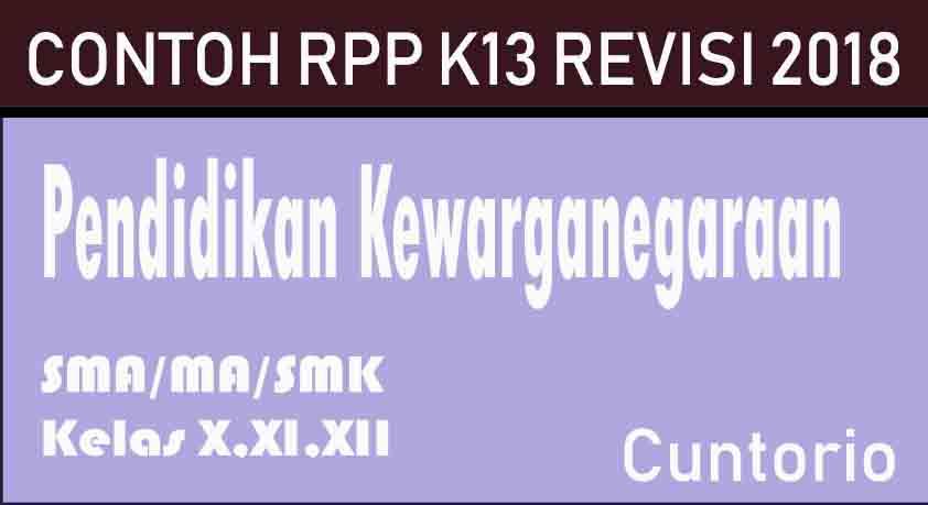 RPP K13 PKn Revisi 2018 SMA / MA / SMK