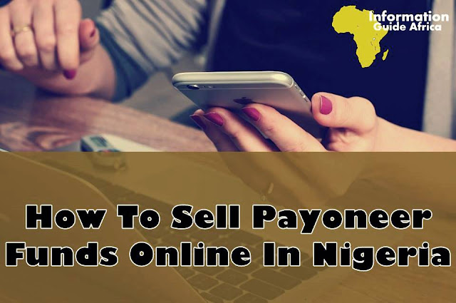How To Sell Payoneer Funds In Nigeria