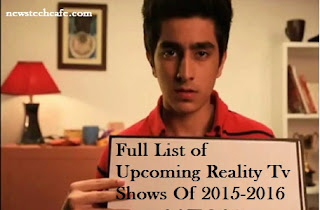 Full List of Upcoming Reality Tv Shows Of 2015-2016