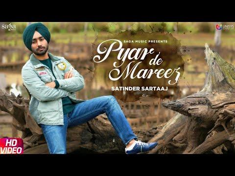 Pyar De Mareez Lyrics, Satinder Sartaaj
