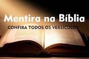 VERSÍCULOS DE MENTIRAS - O SENHOR ODEIA OS LÁBIOS MENTIROSOS