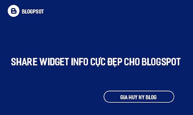 Share Widget Info Cực Đẹp cho Blogspot