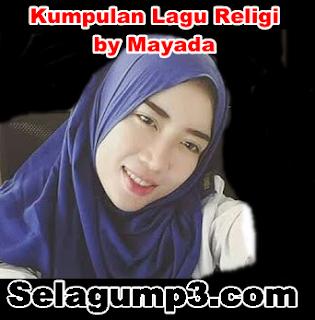 Update Terbaru Lagu Religi Terbaik by Mayada Full Album Mp3 Terpopuler Lengkap