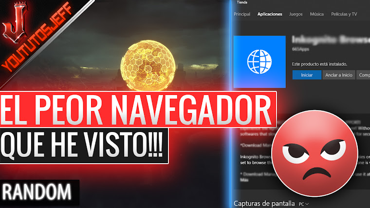 EL PEOR NAVEGADOR QUE HE VISTO EN MI VIDA!! Windows 10