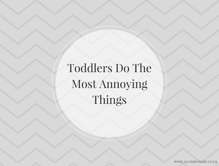 toddlers are annoying