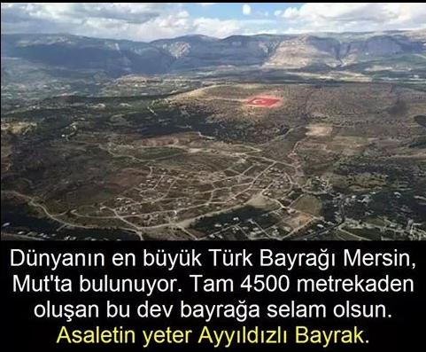 Dünyadaki En Büyük Türk Bayrağı Mut'ta